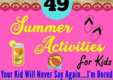 49 Crazy Summer Activities for Kids