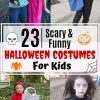 23 Scary & Funny Halloween Costumes For Kids
