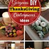 21 Gorgeous DIY Thanksgiving Centerpieces Table Decorations Ideas